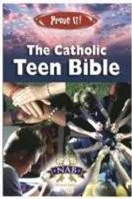 NAB Prove It! Catholic Teen Bible Revised Edition