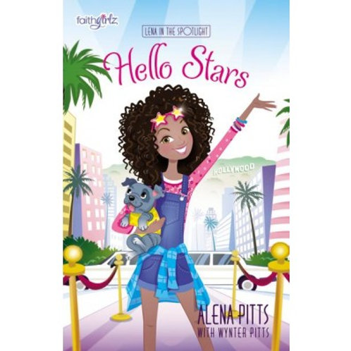 Hello Stars (Faithgirlz) by Alena Pitts