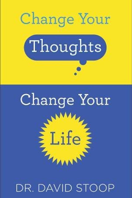 Change Your Thoughts, Change Your Life by Dr David Stoop Mass Market Edition