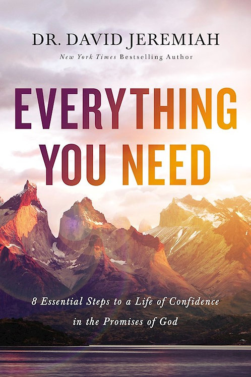 Everything You Need by Dr. David Jeremiah