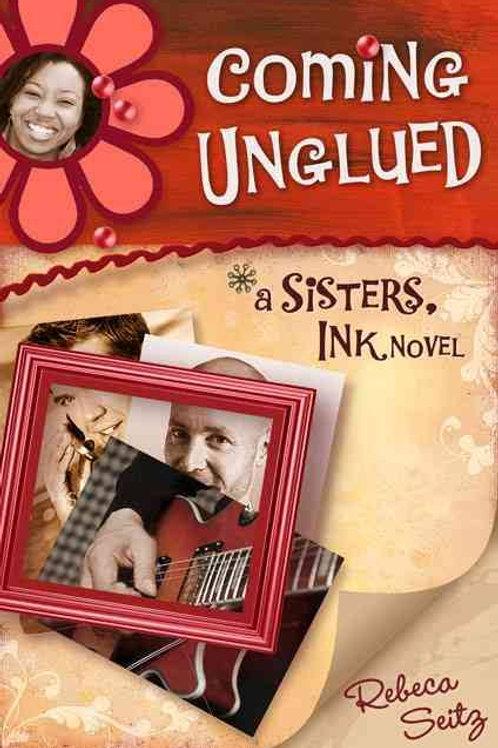Coming Unglued by Rebecca Seitz