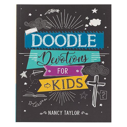 Doodle Devotions for Kids BY NANCY TAYLOR