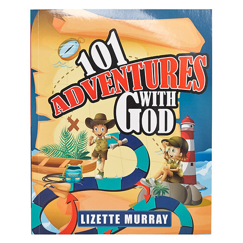 101 Adventures with God BY LIZETTE MURRAY