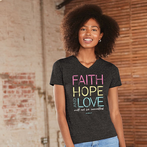 Faith Hope And Love Will Not Be Cancelled T-shirt Women's Grace & Truth Gray Kerusso