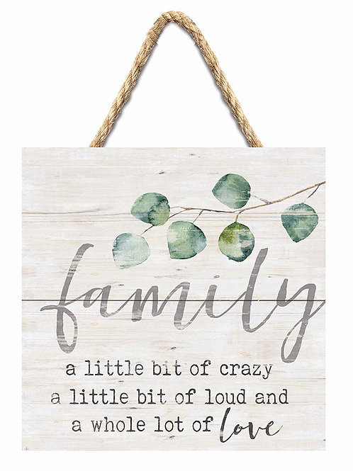 Family A Little Bit Of Crazy Hanging Sign