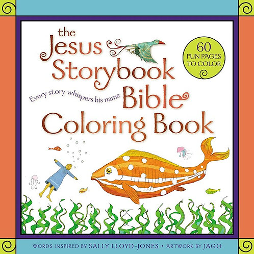 The Jesus Storybook Bible Coloring Book Every Story Whispers His Name
