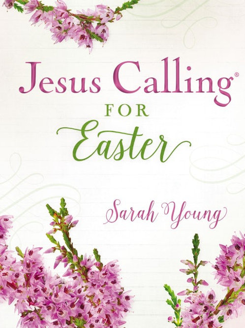 Jesus Calling For Easter by Sarah Young