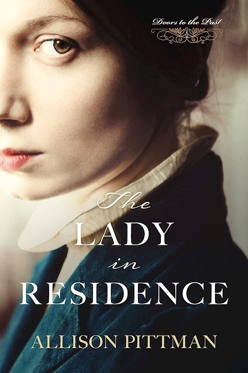The Lady In Residence by Allison Pittman