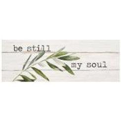 Be Still My Soul Wood Stick