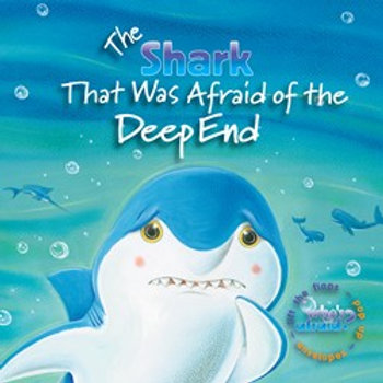 The Shark That Was Afraid of the Deep End by Amie Carlson and The Book Company