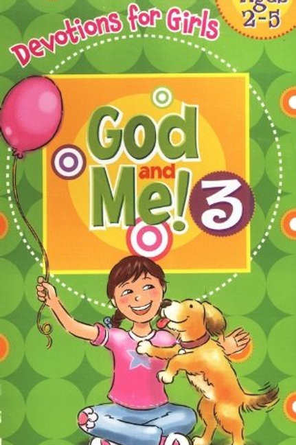 God And Me! Devotions for Girls 2-5 Volume 3