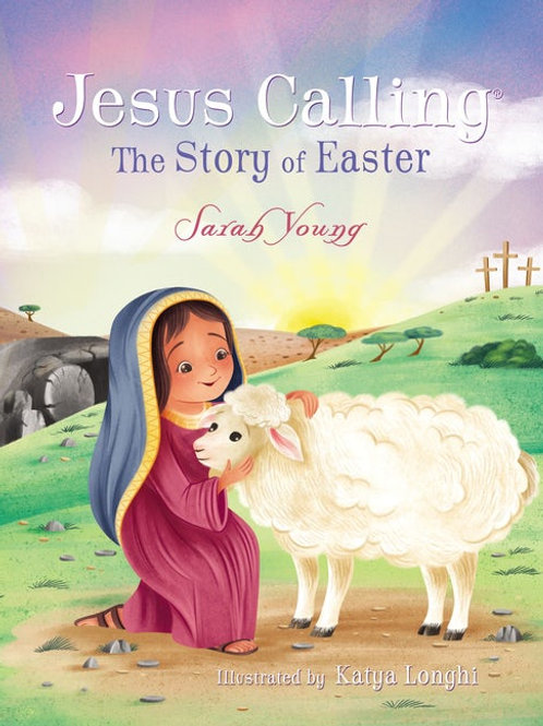 JESUS CALLING: THE STORY OF EASTER (BOARD BOOK) by Sarah Young