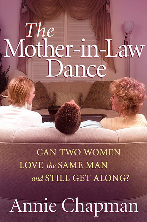 The Mother-In-Law Dance by Annie Chapman