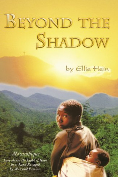 Mozambique Beyond The Shadow by Ellie Hein
