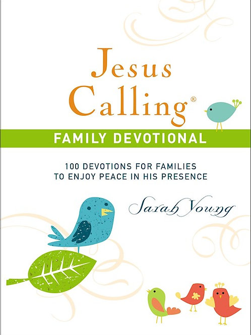 Jesus Calling Family Devotions by Sarah Young
