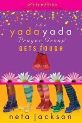 The Yada Yada Prayer Group Gets Tough by Neta Jackson (Book 4)