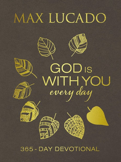 God Is With You Everyday Large Print Leathersoft by Max Lucado