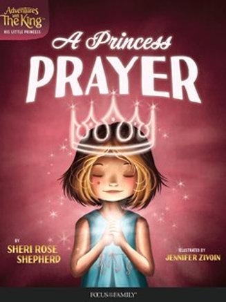 A Princess Prayer Hard Cover by Sheri Rose Shepherd