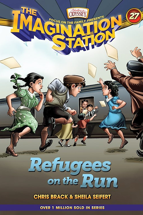 Adventures In Odyssey The Imagination Station Book 27 Refugees On The Run by Chris Brack & Sheila Seifert