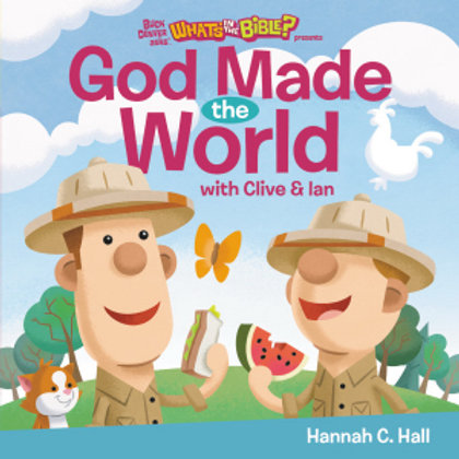 God Made The World (Buck Denver Asks...What's In The Bible?) With Clive & Ian