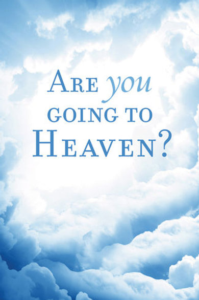 Tract Are You Going To Heaven?