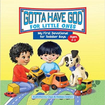 Gotta Have God For Little Ones (Boys 2-3)