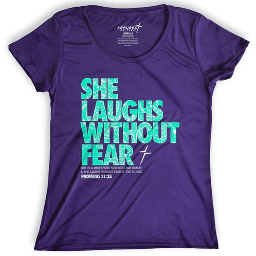 Kerusso Active T-Shirt She Laughs Without Fear