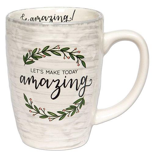 Let's Make Today Amazing Cream Mug