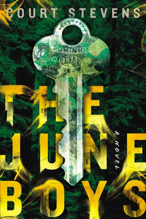 The June Boys  by Court Stevens