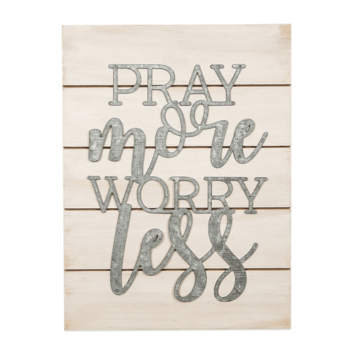 Pray More Worry Less Pallet Style with Metal Die-cut Words
