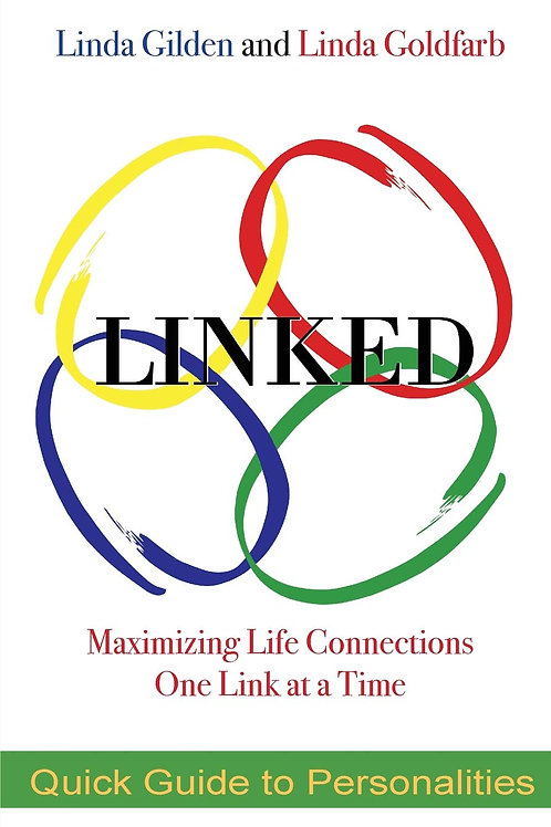 Linked Maximizing Life Connections One Link At A Time by Linda Gilden and Linda Goldfarb