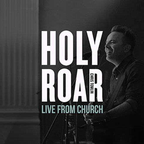 Holy Roar: Live From Church (Live In Nashville, TN/2018)