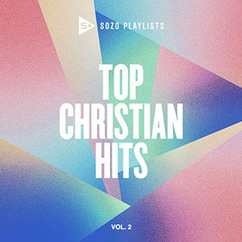 SOZO Playlist: Top Christian Hits Volume 2 Various Artists