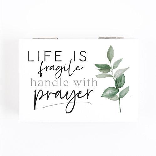 Prayer Box Life Is Fragile Handle With Prayer