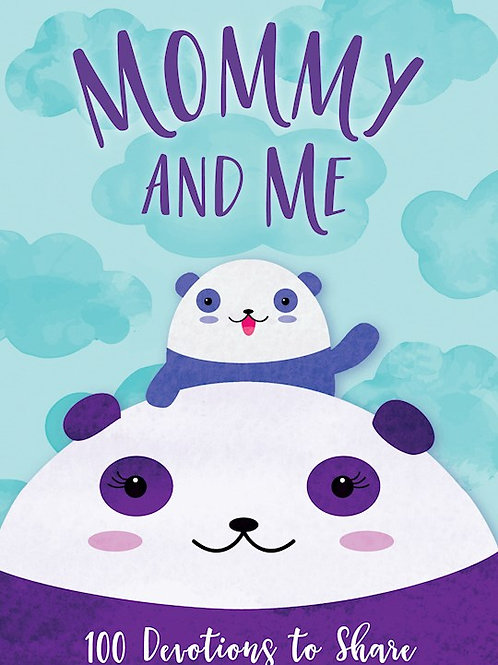 Mommy And Me 100 Devotions To Share by Alyssa Jones