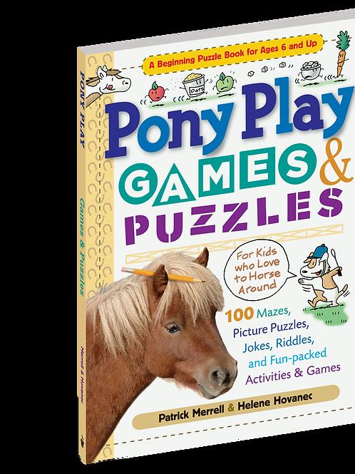 Pony Play Games & Puzzles By Helene Hovanec  & Patrick Merrell