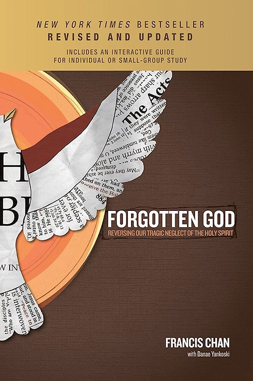 Forgotten God (Revised and Updated) by Francis Chan