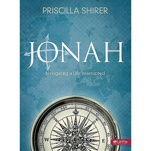Jonah Bible Study Book Navigating a Life Interrupted by Priscilla Shirer