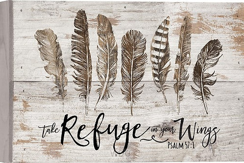 Wall tabletop plaque Take Refuge In Your Wings Psalm 57:!