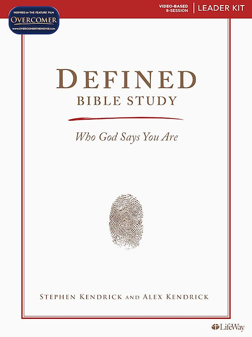 Defined Bible Study Who God Says You Are Leader Kit by Stephen and Alex Kendrick