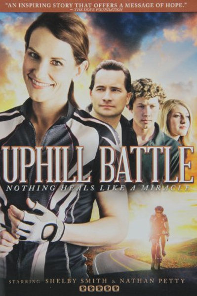 Uphill Battle: Nothing Heals Like A Miracle