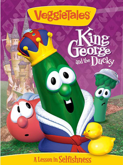 VeggieTales King George and the Ducky