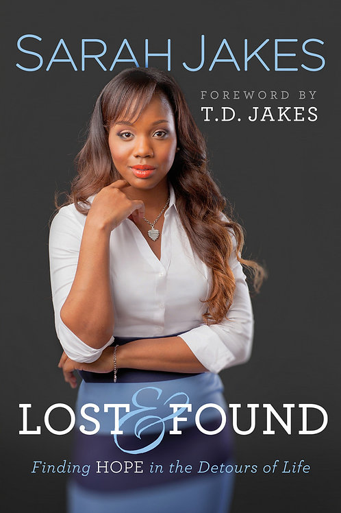 Lost & Found by Sarah Jakes Roberts