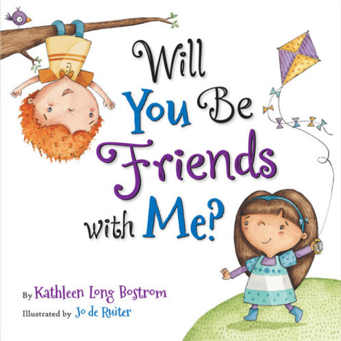 Will You Be Friends with Me? by Kathleen Long Bostrom