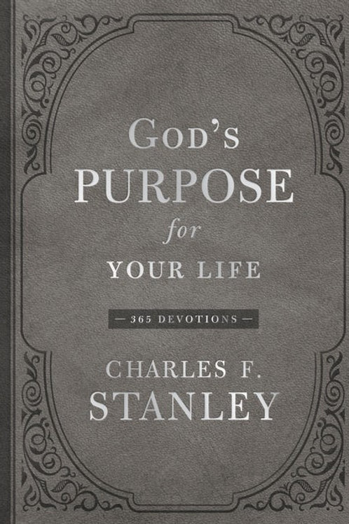 God's Purpose For Your Life by Charles Stanley
