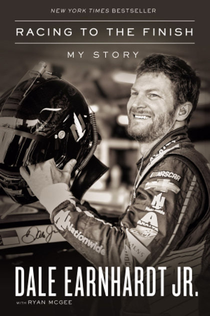 Racing To The Finish by Dale Earnhardt Jr.