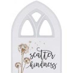 Scatter Kindness Window Plaque