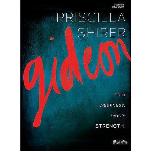 Gideon Bible Study Book by Priscilla Shirer