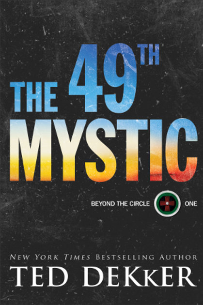 Gently Read The 49th Mystic by Ted Dekker