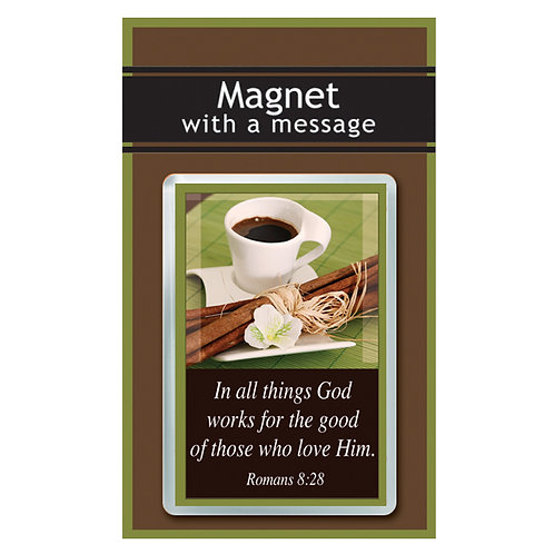In All Things God Works For The good Of Those Who Love Him Magnet